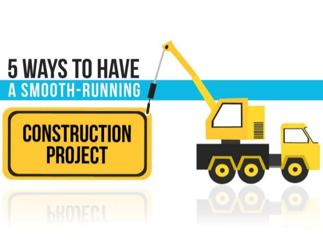 5-ways-to-have-a-smoothrunning-construction-project-1-638
