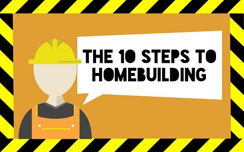 A Step By Guide To The Home Building Process