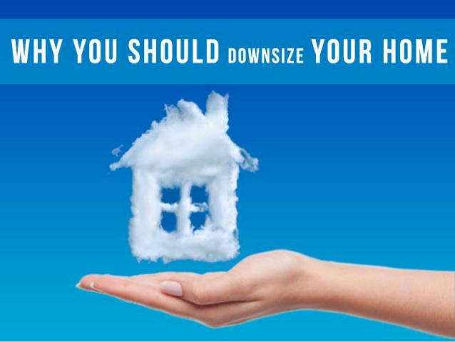 why-you-should-downsize-your-home-1-638