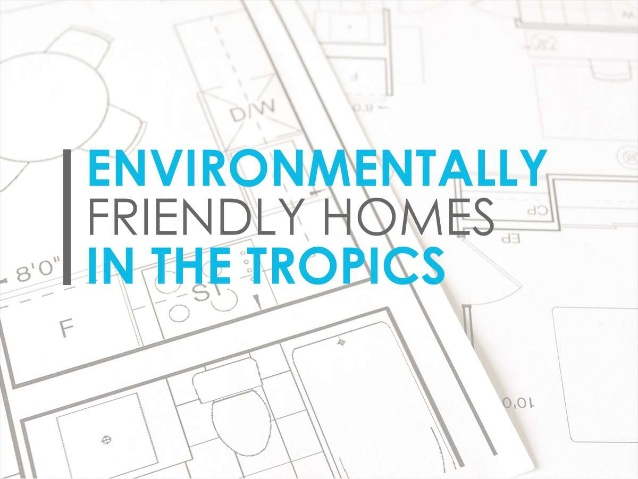 environmentally-friendly-homes-in-the-tropics-1-638
