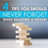 4 Tips You Should NEVER FORGET When Building a House